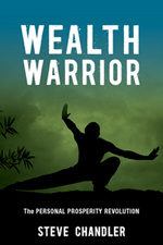 Wealth Warrior by Steve Chandler