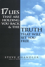 17 Lies That are Holding You Back and the Truth That Will Set You Free 17 lies that most of us tell ourselves to prevent us from being everything we could be.