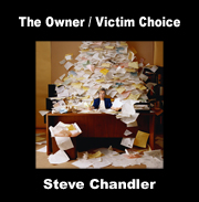 The Owner / Victim Choice