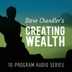 Creating Wealth - 10-Program Audio Series